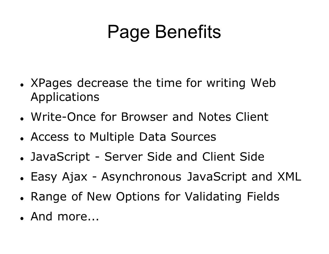 Page Benefits XPages decrease the time for writing Web Applications