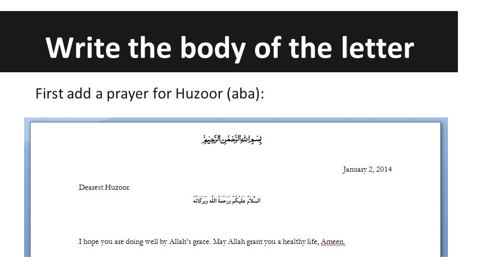 Letter to huzoorexercise ppt video online download write the body of the letter expocarfo