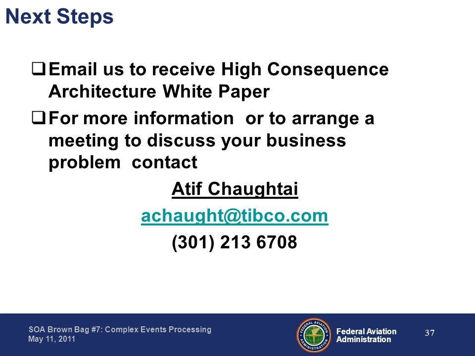 Next Steps Email us to receive High Consequence Architecture White Paper.