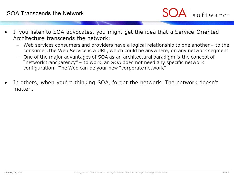 SOA Transcends the Network