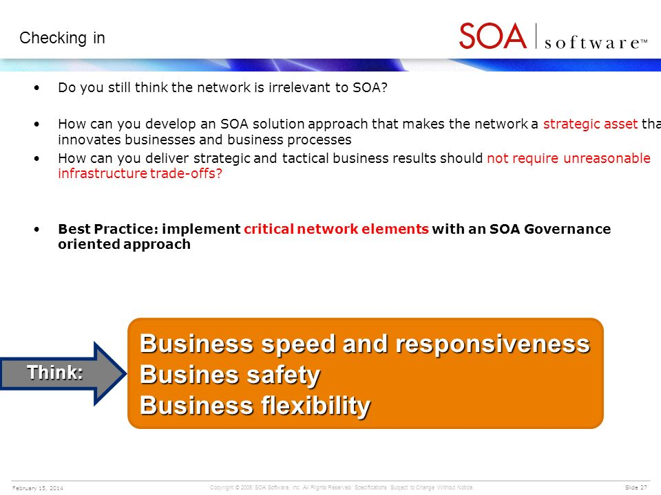 Business speed and responsiveness Busines safety Business flexibility