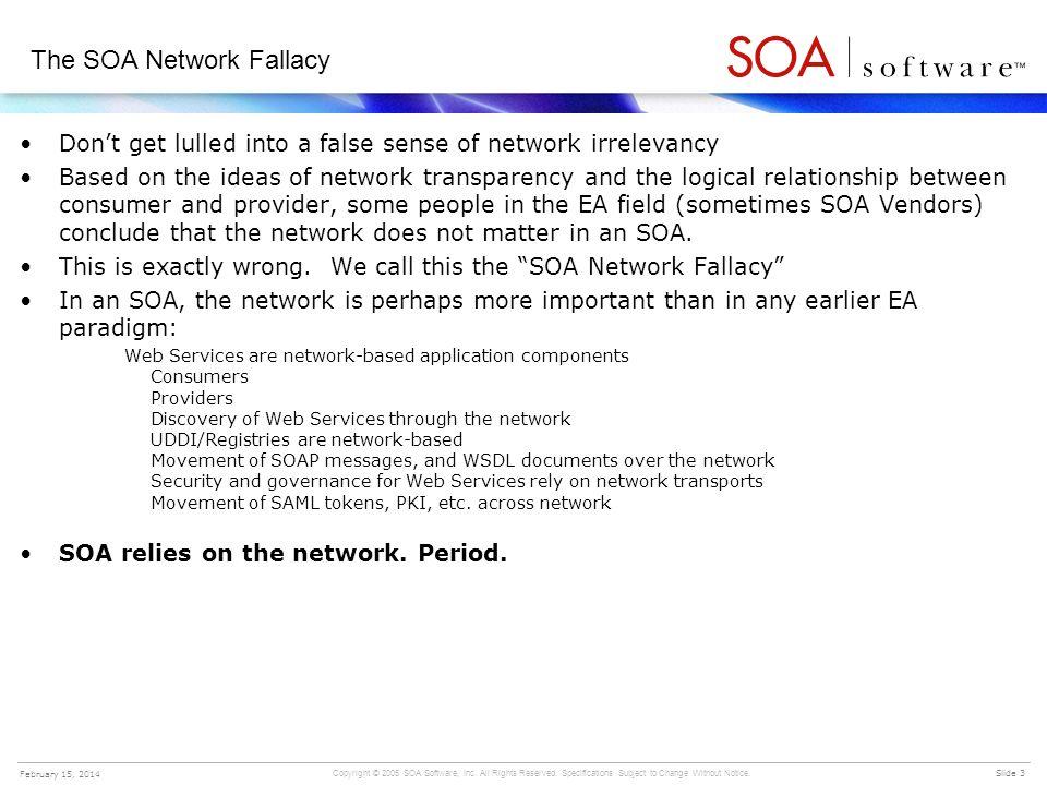 The SOA Network Fallacy
