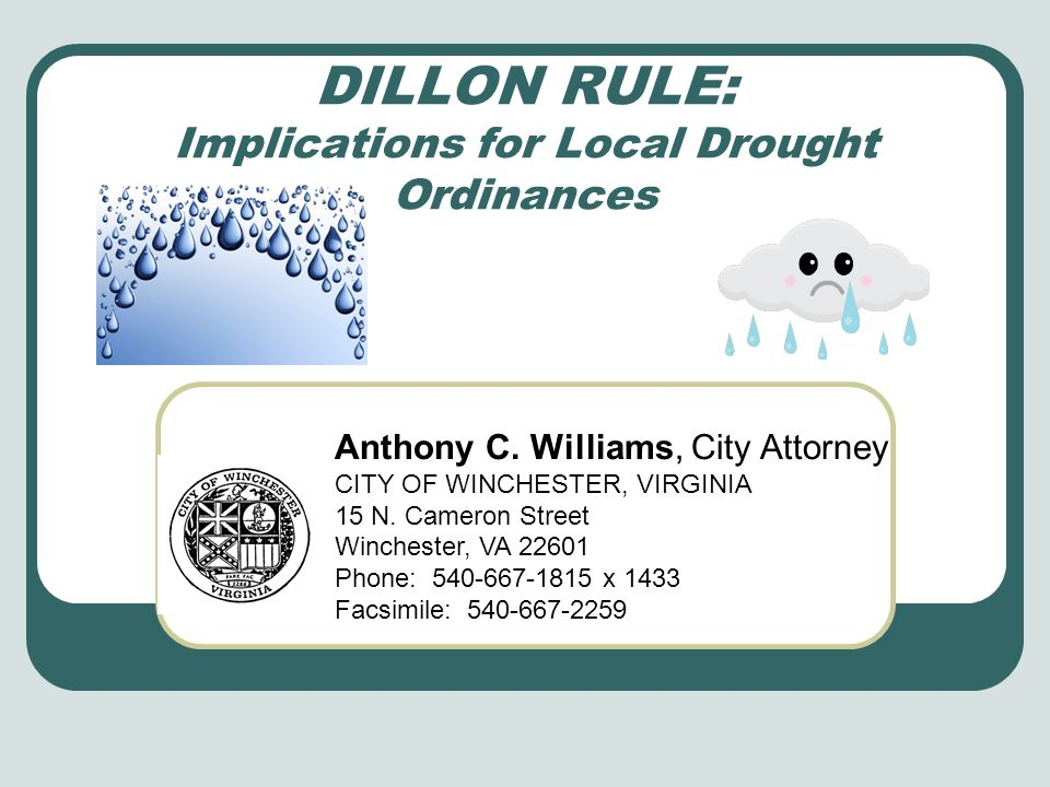DILLON RULE: Implications for Local Drought Ordinances