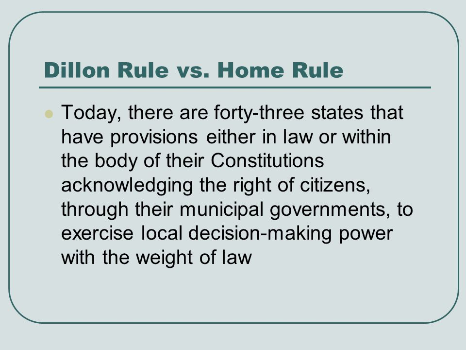 Dillon Rule vs. Home Rule
