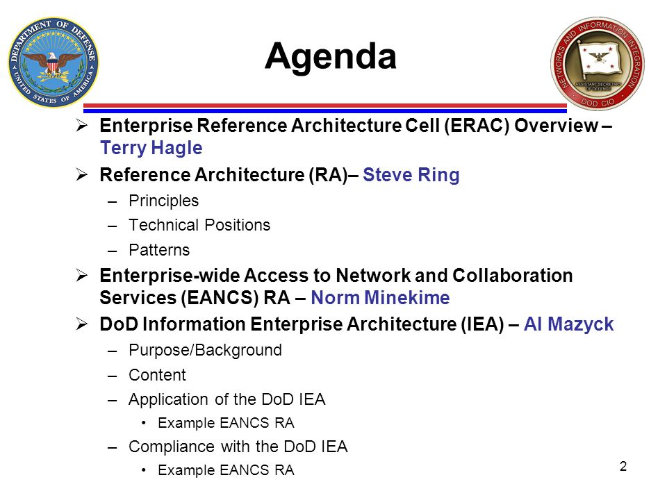 AgendaEnterprise Reference Architecture Cell (ERAC) Overview – Terry Hagle. Reference Architecture (RA)– Steve Ring.