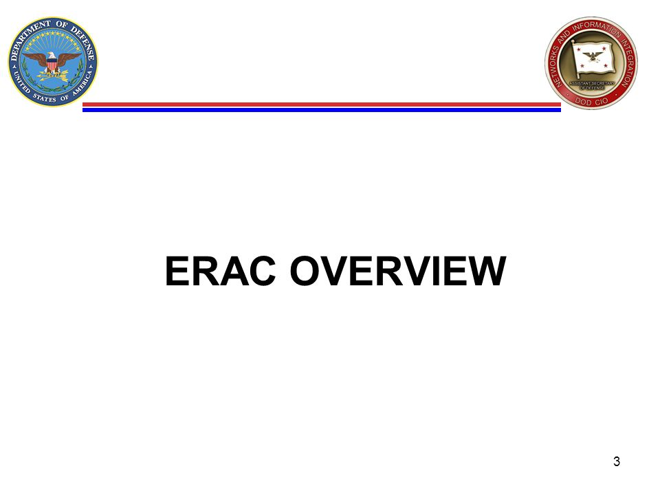 ERAC OVERVIEW