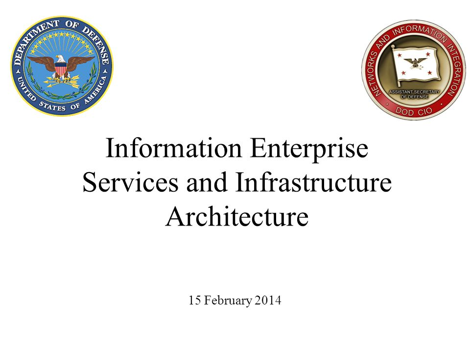 Information Enterprise Services and Infrastructure Architecture