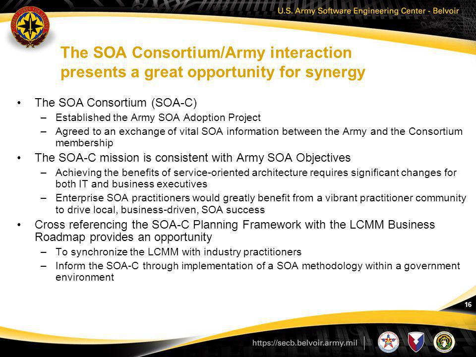 The SOA Consortium/Army interaction presents a great opportunity for synergy