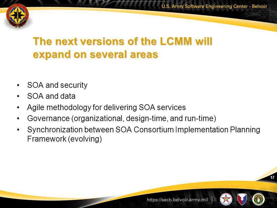 The next versions of the LCMM will expand on several areas
