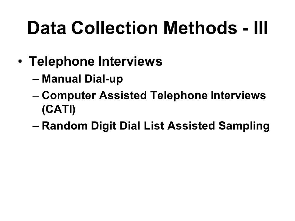 Data Collection Methods - III