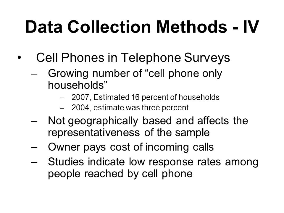 Data Collection Methods - IV