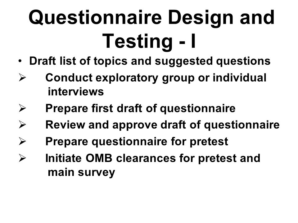 Questionnaire Design and Testing - I