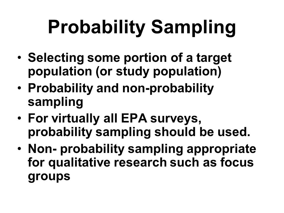 Probability Sampling Selecting some portion of a target population (or study population) Probability and non-probability sampling.