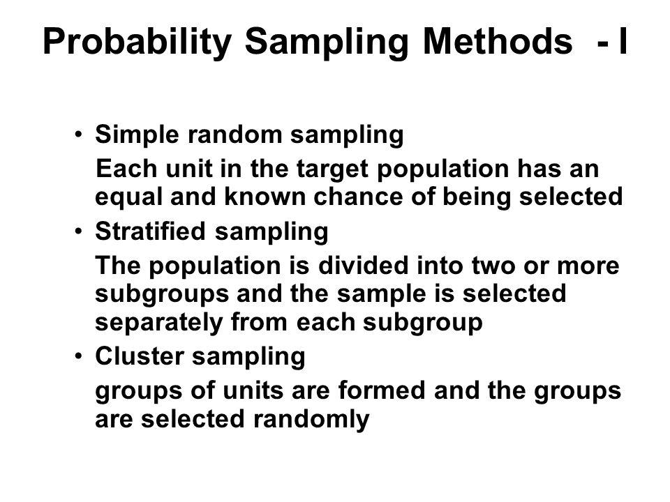 Probability Sampling Methods - I
