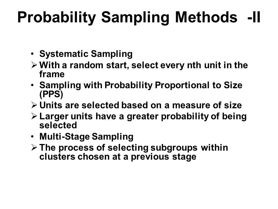 Probability Sampling Methods -II