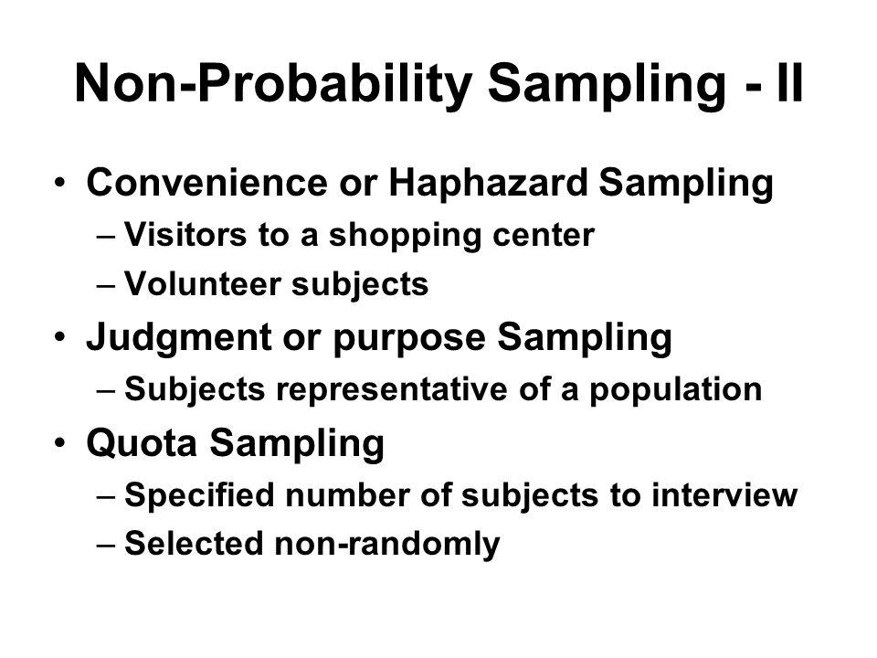 Non-Probability Sampling - II