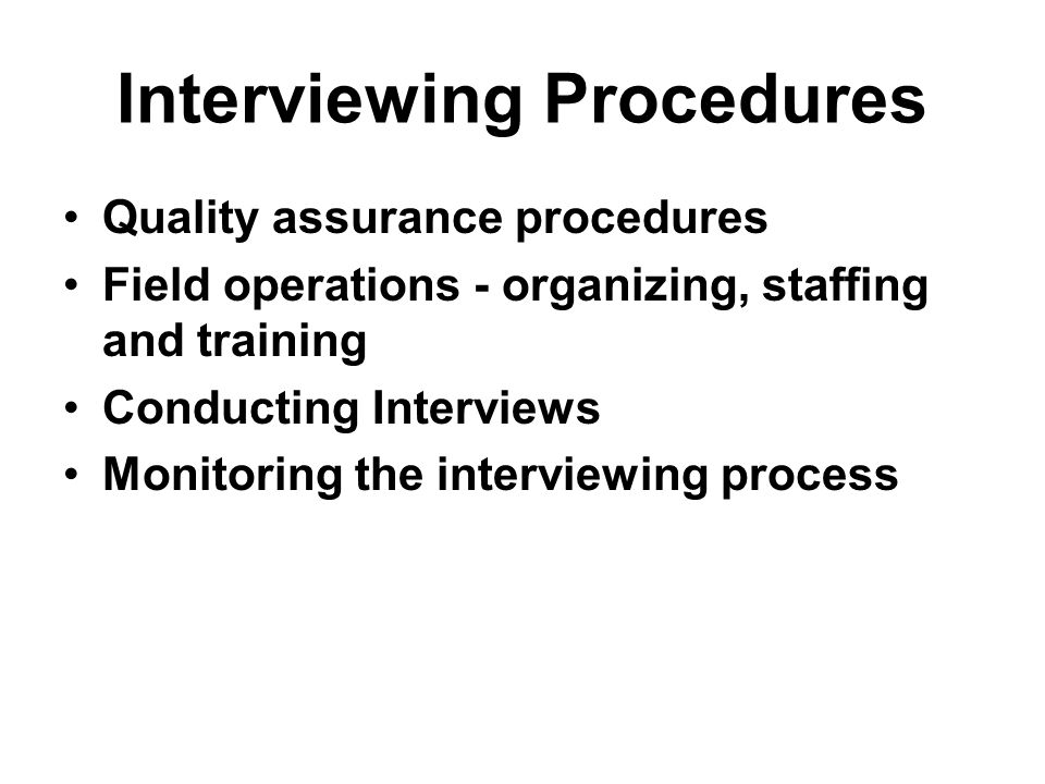 Interviewing Procedures