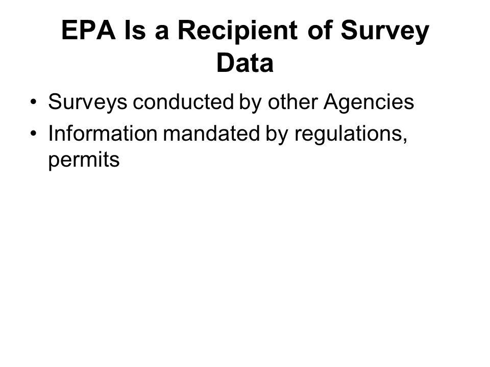 EPA Is a Recipient of Survey Data