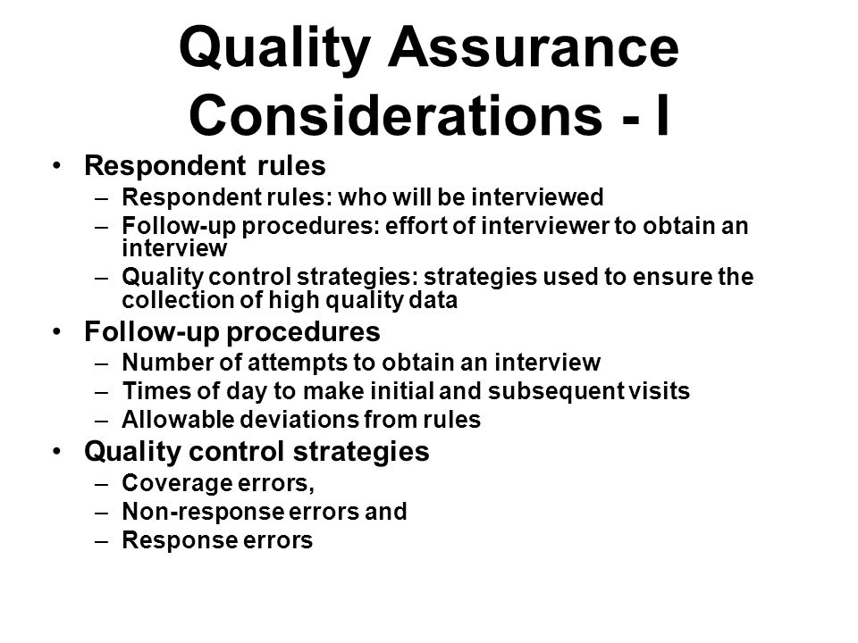 Quality Assurance Considerations - I