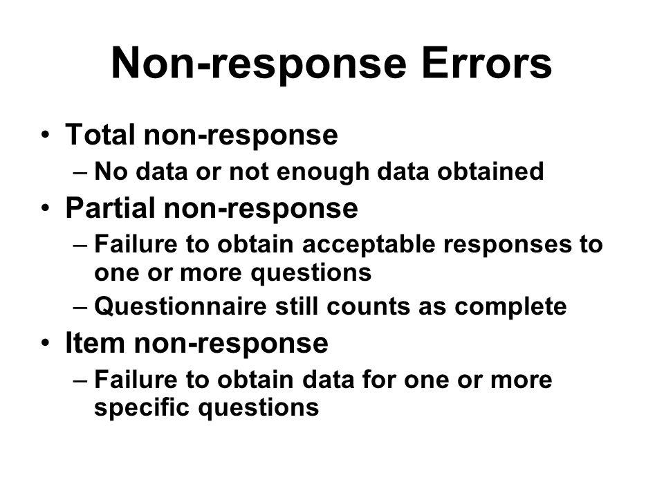 Non-response Errors Total non-response Partial non-response