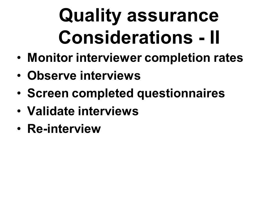 Quality assurance Considerations - II
