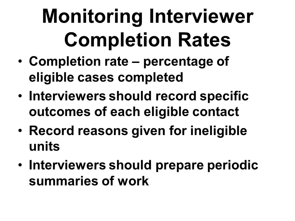 Monitoring Interviewer Completion Rates