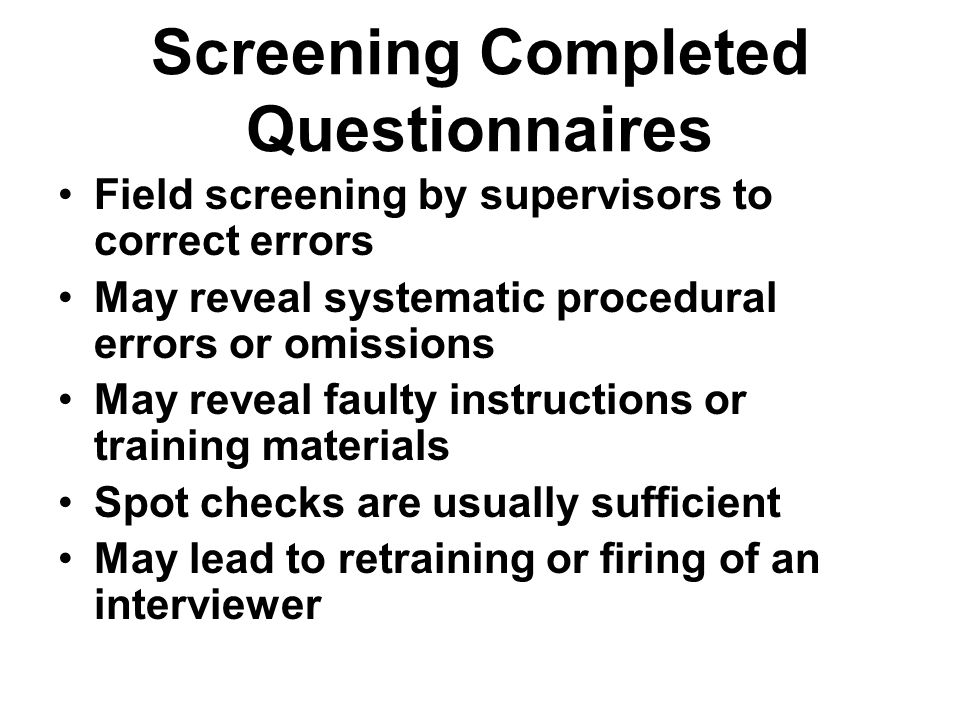 Screening Completed Questionnaires