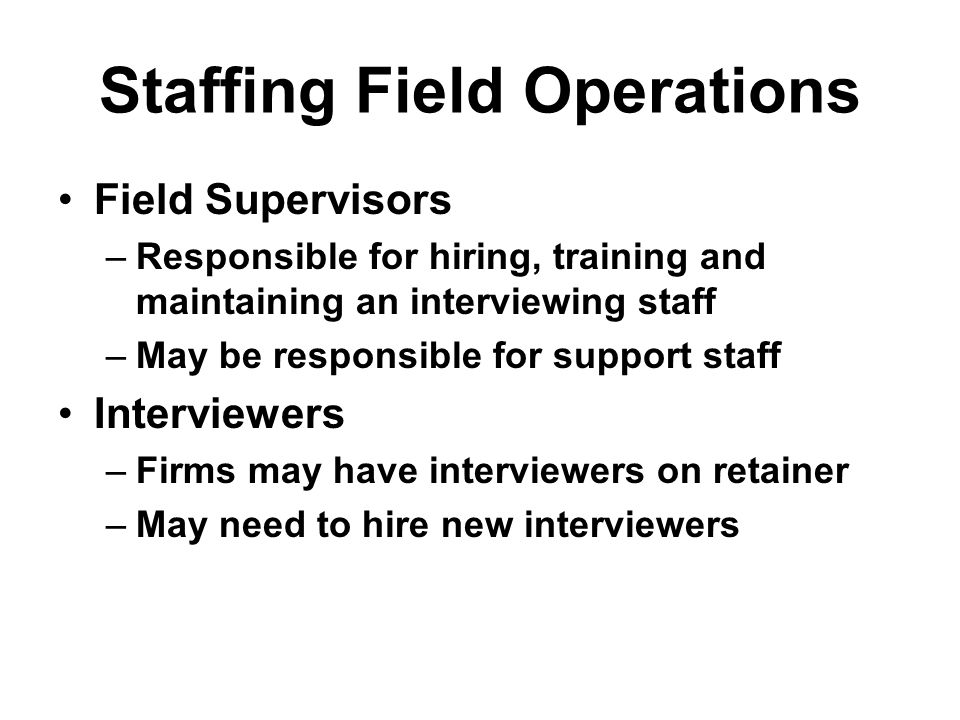 Staffing Field Operations