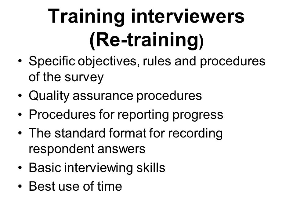 Training interviewers (Re-training)