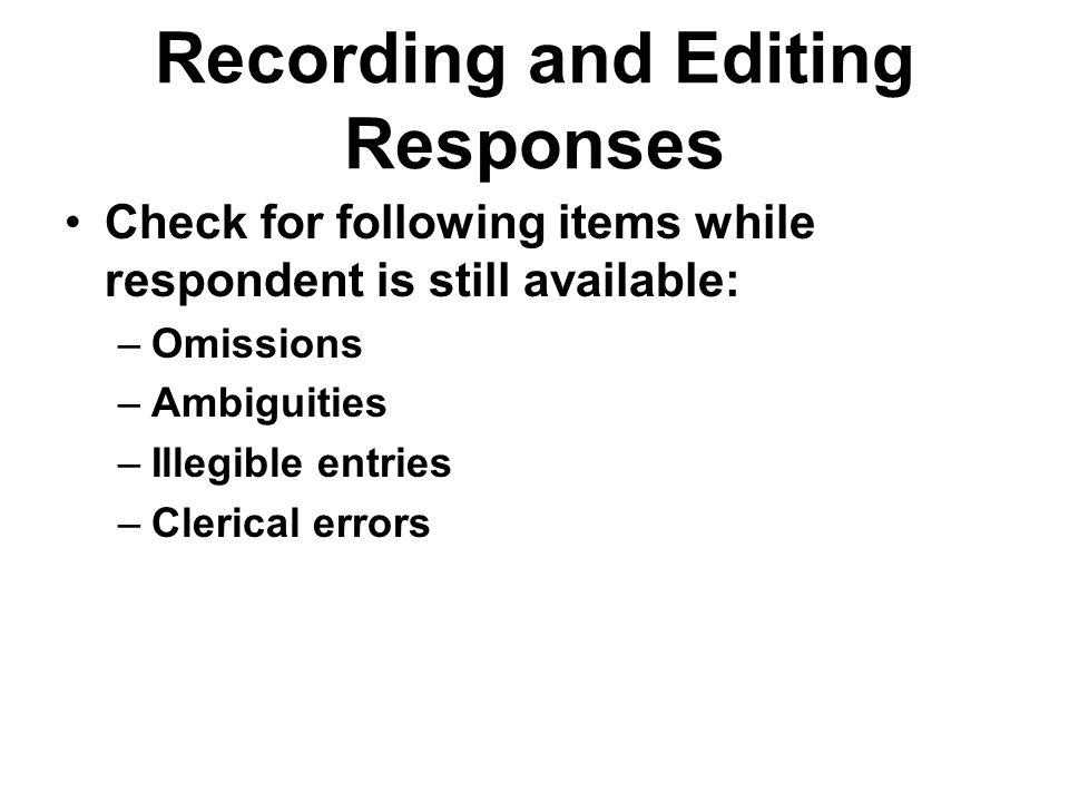 Recording and Editing Responses