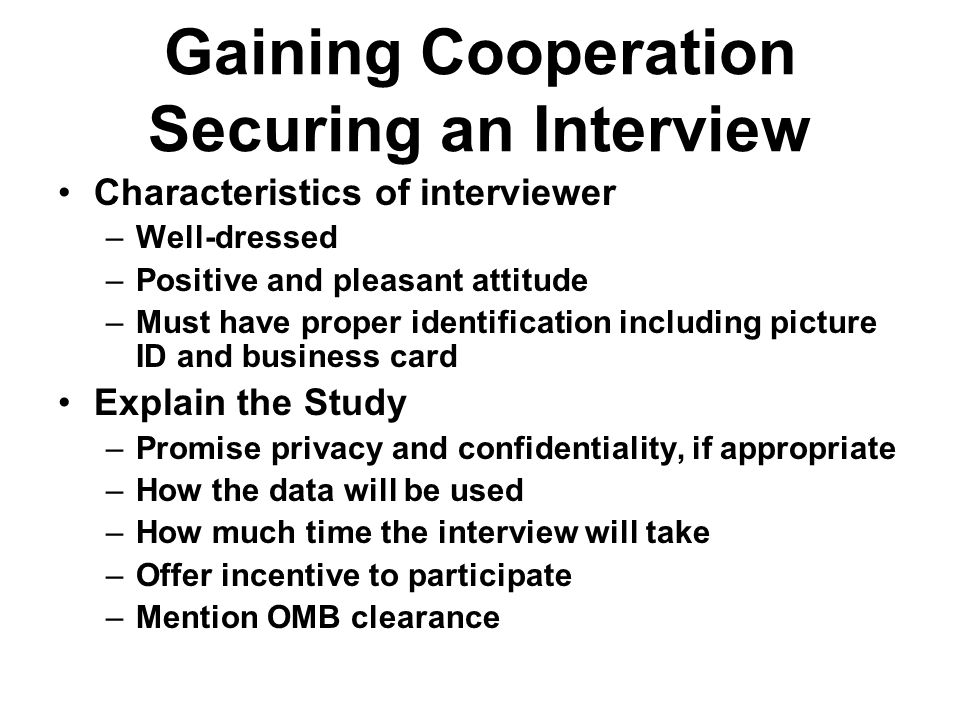 Gaining Cooperation Securing an Interview