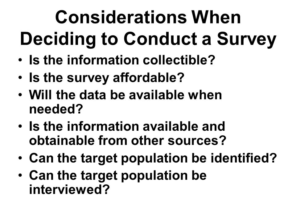 Considerations When Deciding to Conduct a Survey