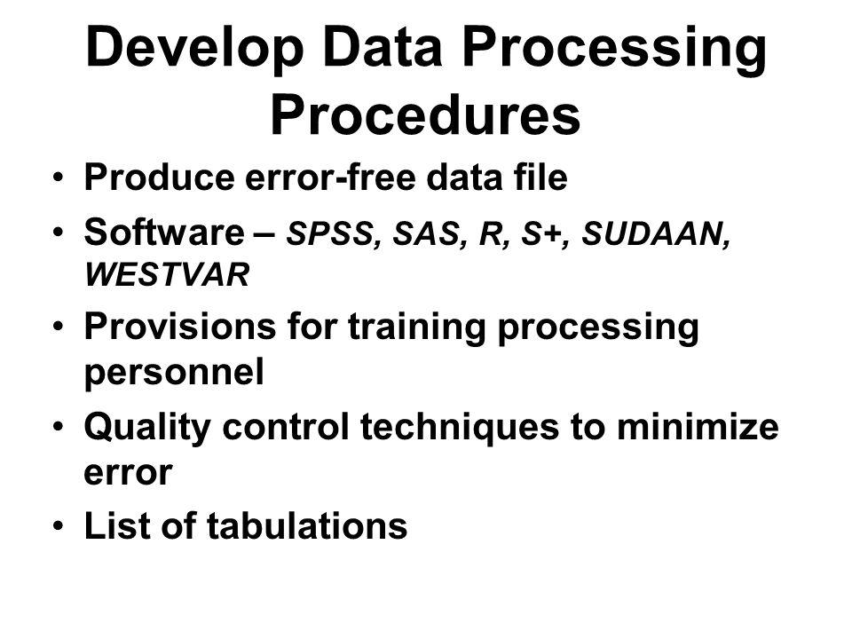 Develop Data Processing Procedures
