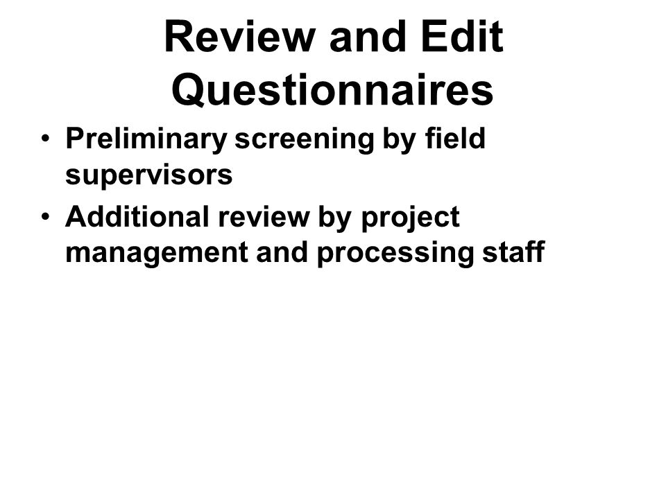 Review and Edit Questionnaires