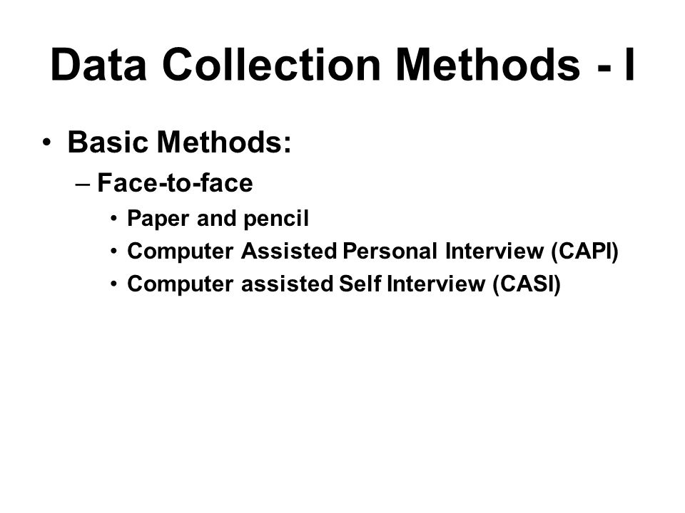 Data Collection Methods - I