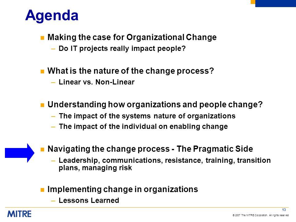 Agenda Making the case for Organizational Change