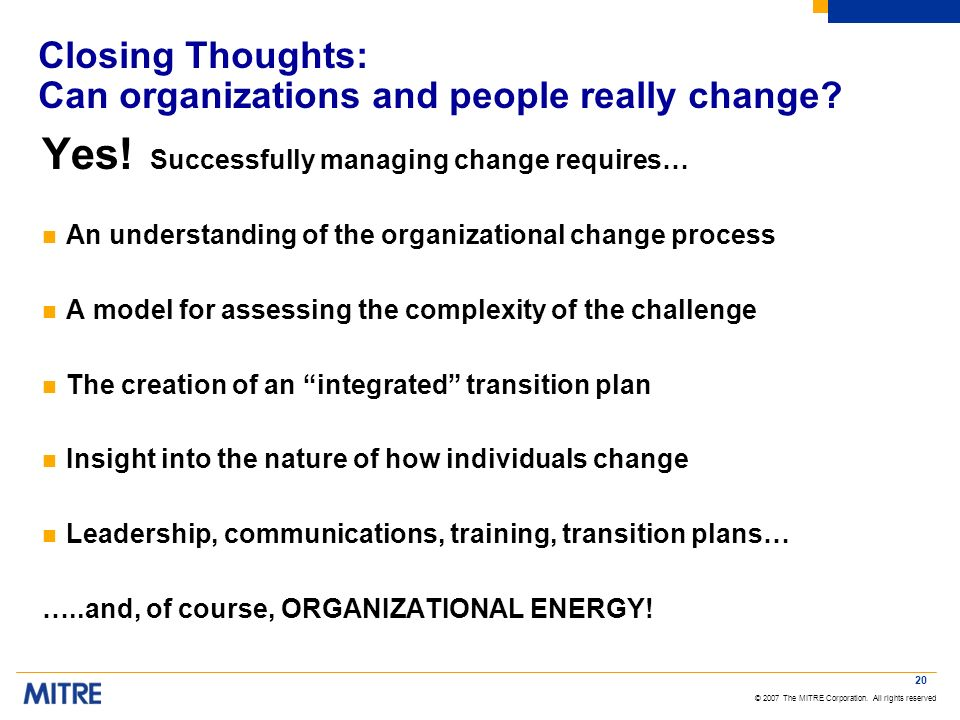 Closing Thoughts: Can organizations and people really change