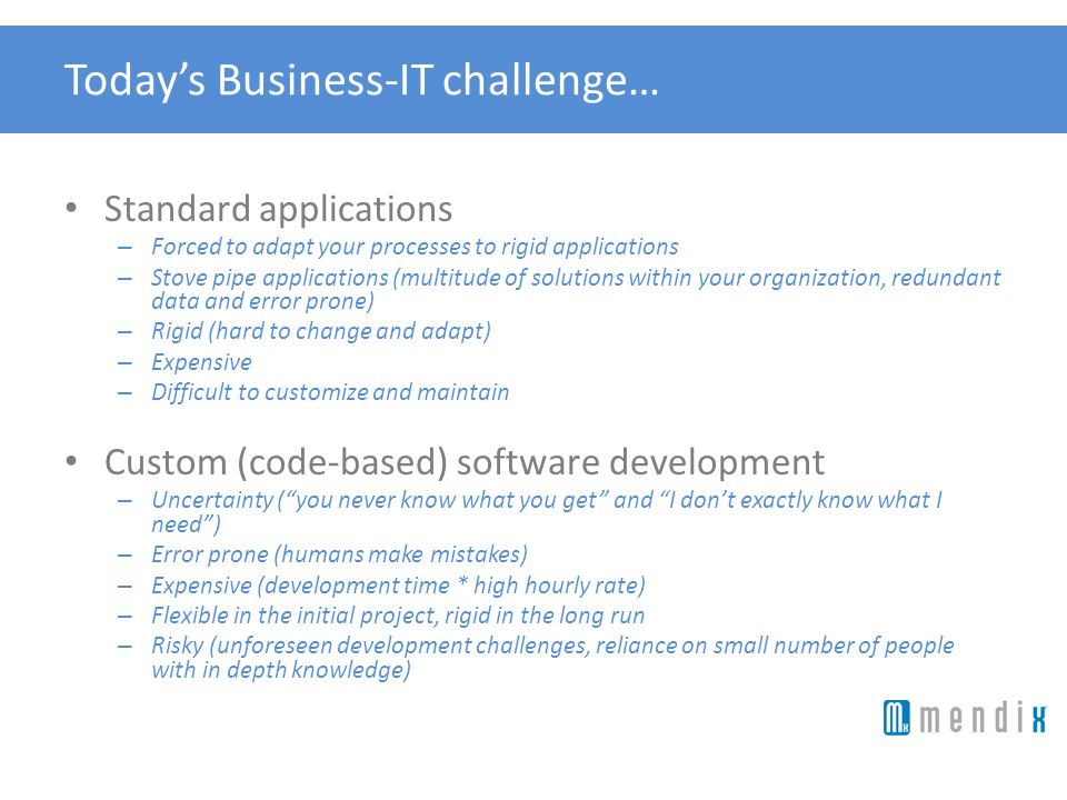 Today's Business-IT challenge…