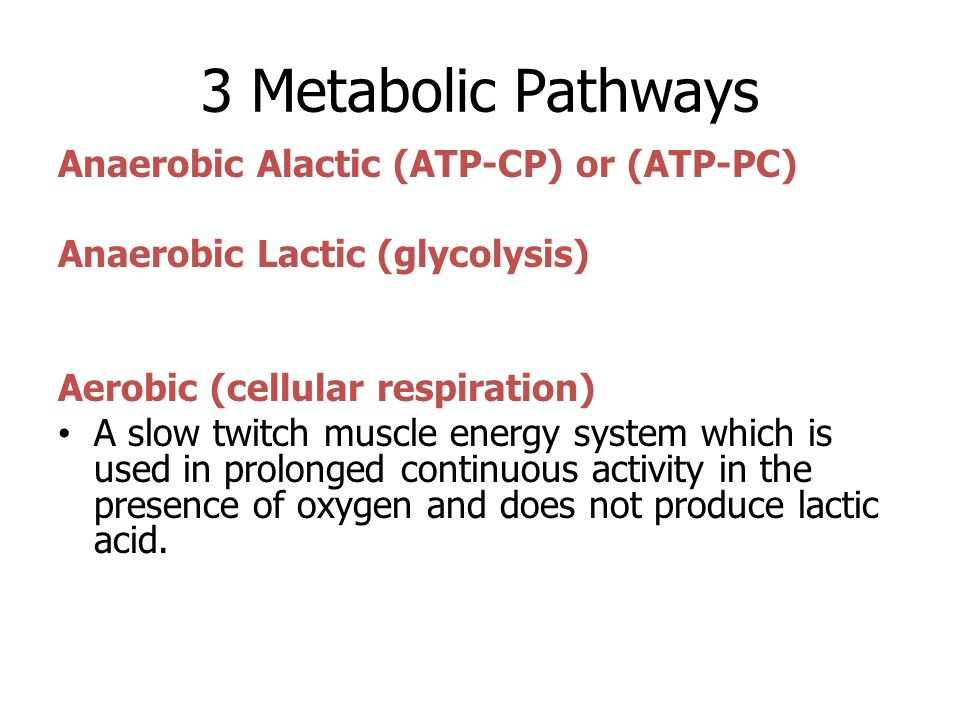 atp cp pathway Main energy pathway energy supplied by 1 to 5 secods anaerobic alactic  muscle atp 5 to 10 seconds anaerobic alactic atp + creatinephoshpate (cp.