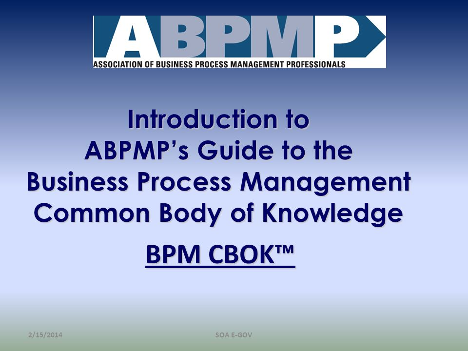 Introduction to ABPMP's Guide to the Business Process Management Common Body of Knowledge