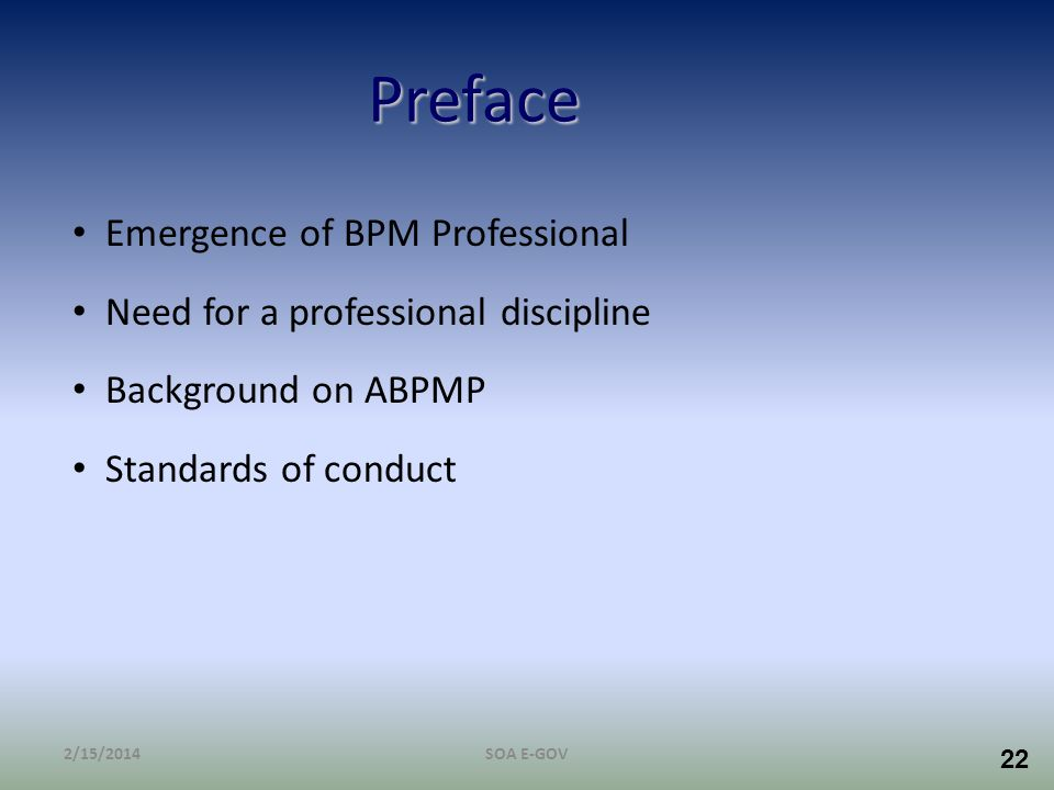 Preface Emergence of BPM Professional