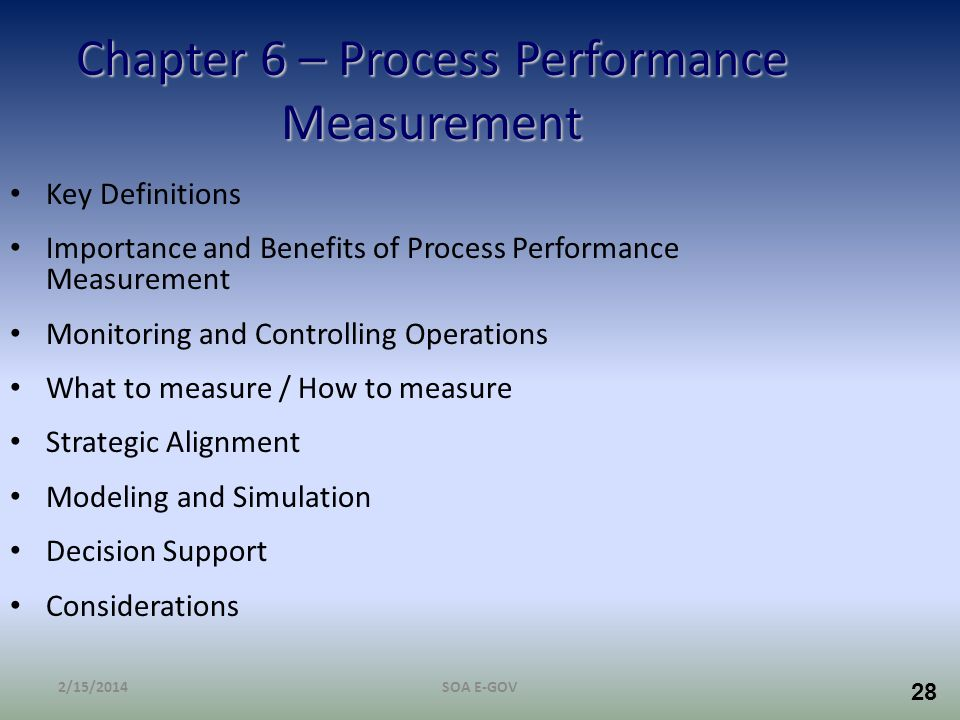 Chapter 6 – Process Performance Measurement