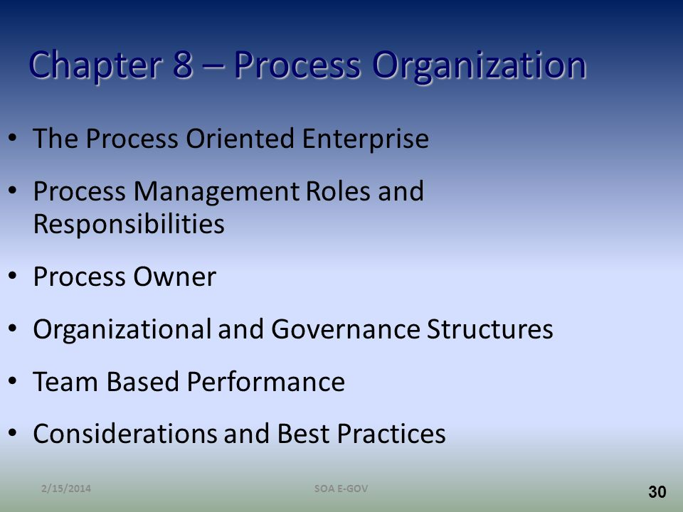 Chapter 8 – Process Organization