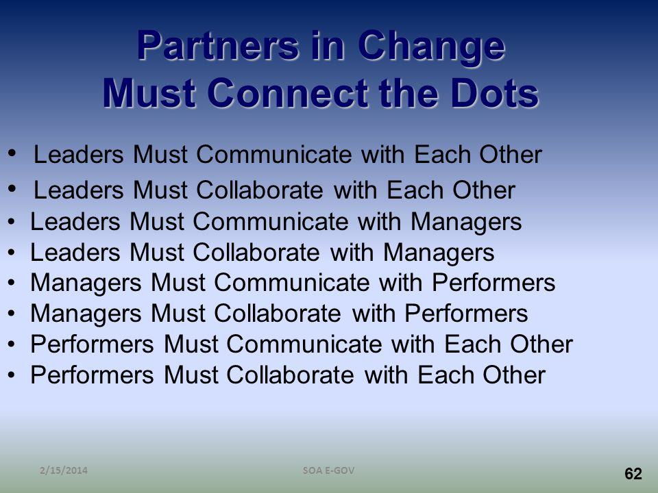 Partners in Change Must Connect the Dots