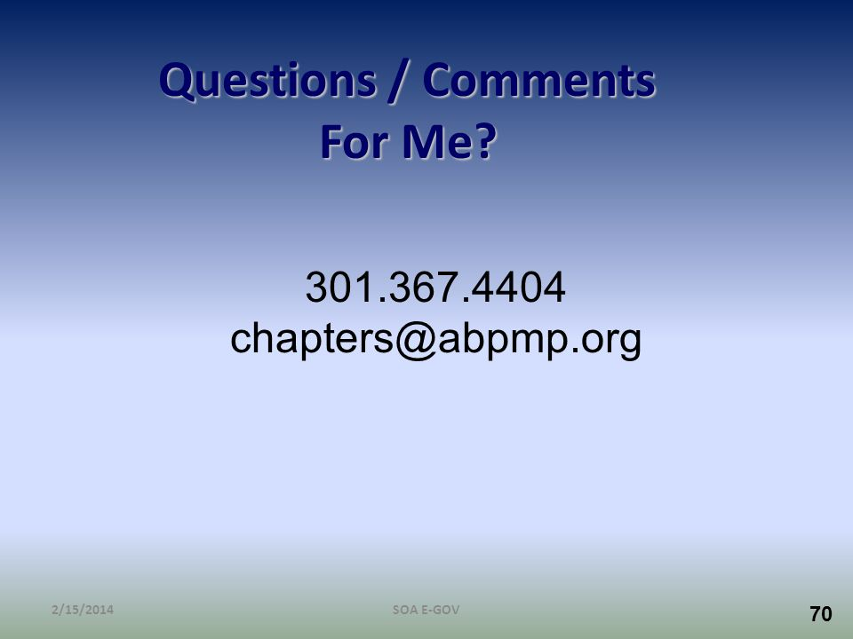 Questions / Comments For Me 301.367.4404 chapters@abpmp.org 3/28/2017