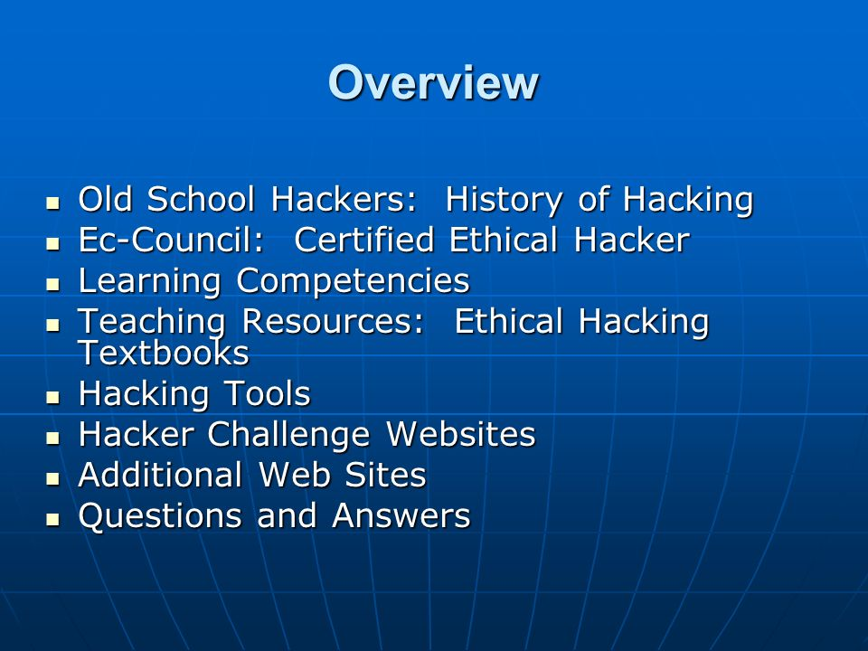 Overview Old School Hackers: History of Hacking