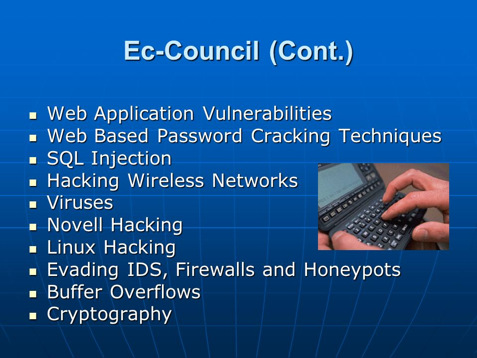 Ec-Council (Cont.) Web Application Vulnerabilities