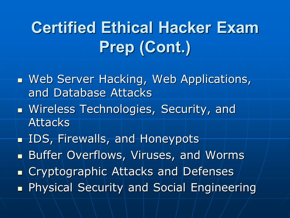 Certified Ethical Hacker Exam Prep (Cont.)