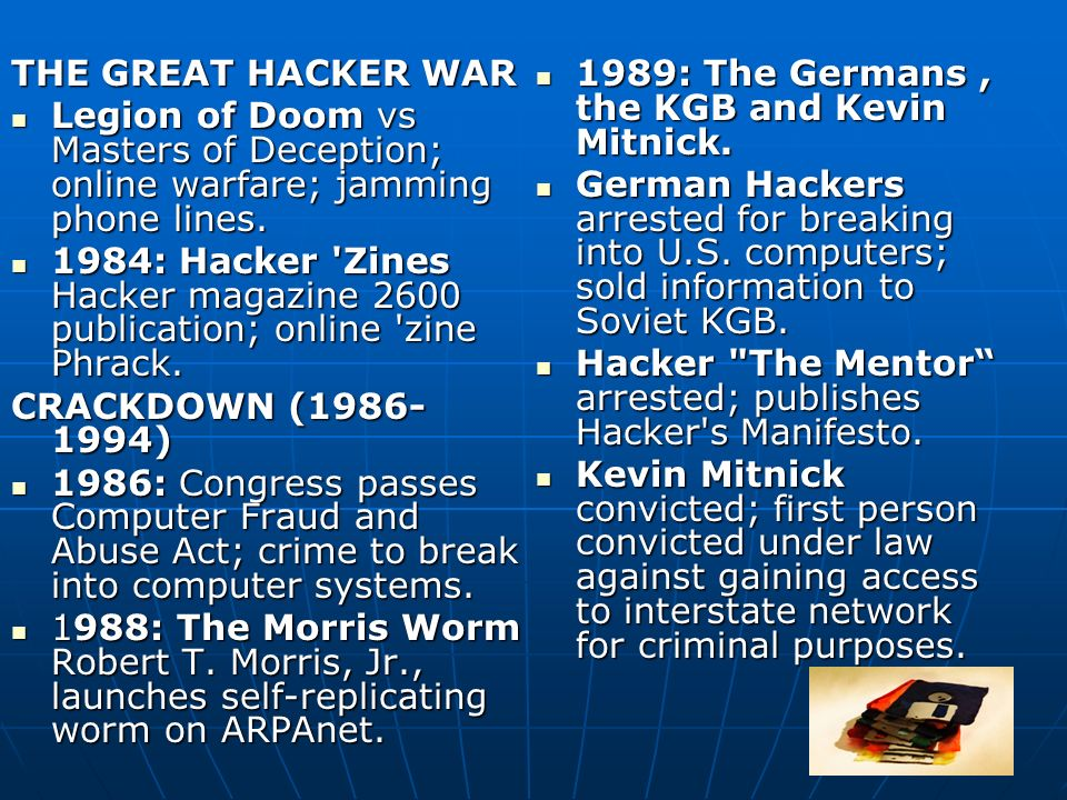THE GREAT HACKER WAR Legion of Doom vs Masters of Deception; online warfare; jamming phone lines.
