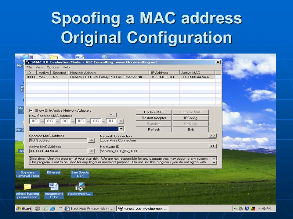 Spoofing a MAC address Original Configuration